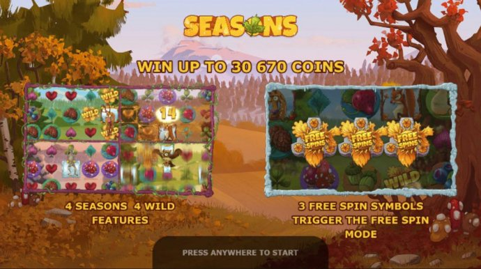 Win up to 30,670 coins! 4 Seasons 4 Wild features! 3 Free Spin Symbols Trigger the Free Spins Mode - No Deposit Casino Guide