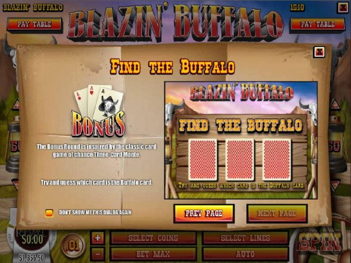 No Deposit Casino Guide - Find The Buffalo - The Bonus Round is inspired by the classic card game of chance Three-Card-Monte. Try and guess which card is the buffalo card.