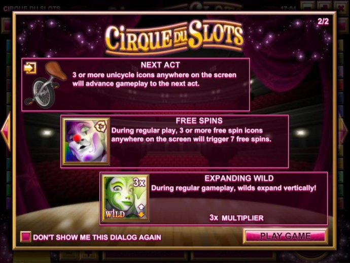 No Deposit Casino Guide - Next Act - 3 or more unicycle icons anywhere on the screen will advance gameplay to the next act