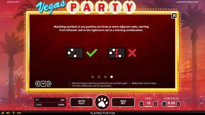 matching symbols in any position on three or more adjacent reels, starting from the leftmost to the rightmost reel is a winning combination. - No Deposit Casino Guide