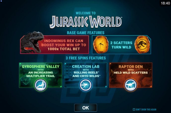 Basic game features include: Indominus Rex can boost your win up to 1000x total bet, two scatters turn wild and three free spins features by No Deposit Casino Guide