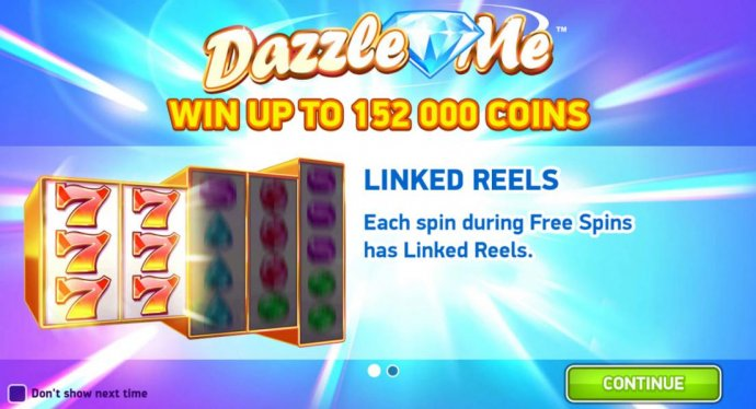 Win up to 152,000 coins. Linked Reels - Each spin during free spins has linked reels. - No Deposit Casino Guide