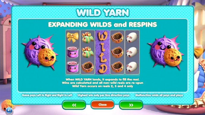 No Deposit Casino Guide - Expanding Yarn - When Wild Yarn lands, it expands to fill the reel. Wild Yarn occurs on reels 2, 3 and 4 only