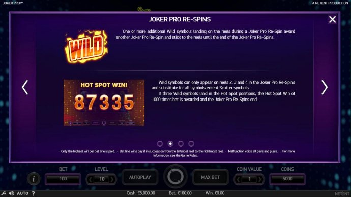 one or more additional wild symbols landing on the reels during a Joker Pro Re-Spin award another Joker Pro re-Spin and stick to the reels until the end of the Joker Pro Re-Spins. by No Deposit Casino Guide