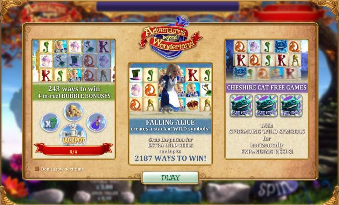 No Deposit Casino Guide - Game features include: 243 Ways to win - 4 in reel Bubble Bonuses. Falling Alice creates stacked wild symbols. Cheshire Cat Free Games