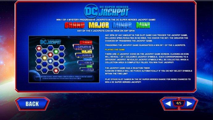 No Deposit Casino Guide - DC Super Heroes Jackpot Game Rules - Win 1 of 4 Mystery Progressive Jackpots in the DC Super Heroes Jackpot.