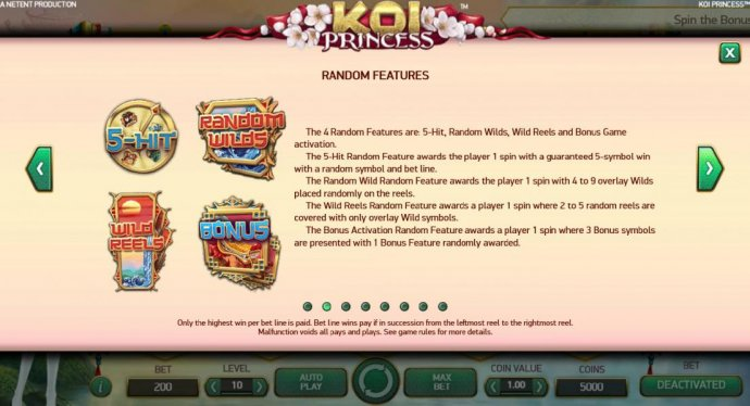 Random Features - The 4 random features are: 5-Hit, Random Wilds, Wild Reels and Bonus Game Activation. - No Deposit Casino Guide
